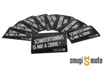 Naklejka Scootertuning is not a crime 63x105mm